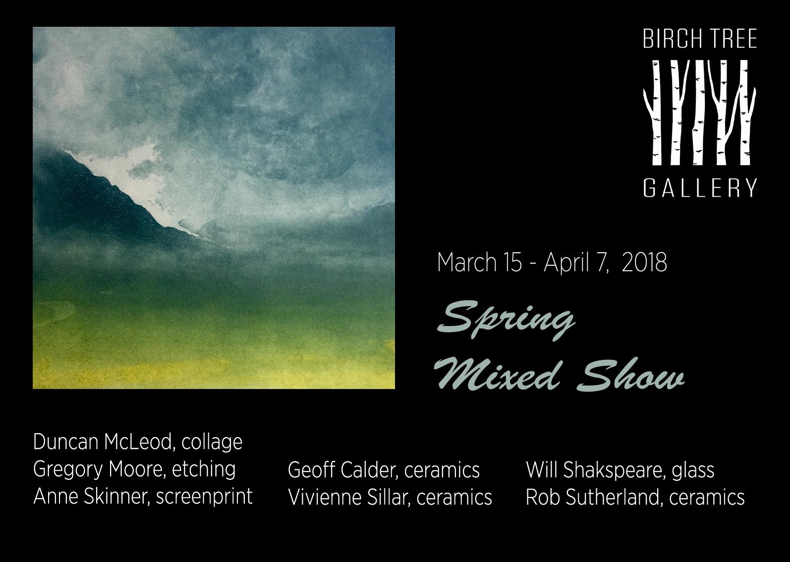 Spring Mixed 2018 - Birch Tree Gallery