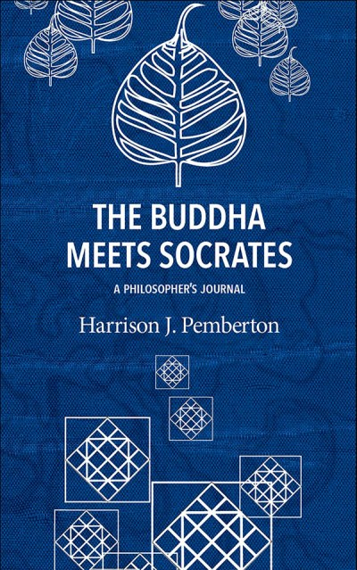 The Buddha Meets Socrates: A Philosopher's Journal Book Cover