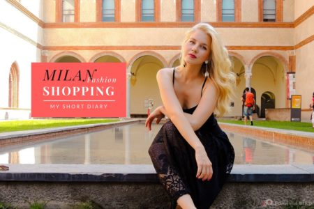 Milan Shopping – short diary from a fashion paradise