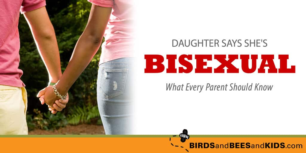 Bisexual Daughter, HELP!