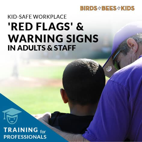 Kid Safe Workplace - Warning Signs in Adults. Prevent Child Abuse