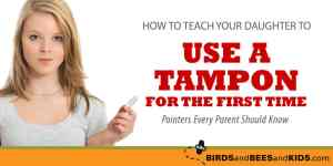Tampon Insertion Fail – Pointers To Share With Your Daughter