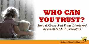 How to Tell if an Adult (or Older Kid) is at Risk to Sexually Abuse
