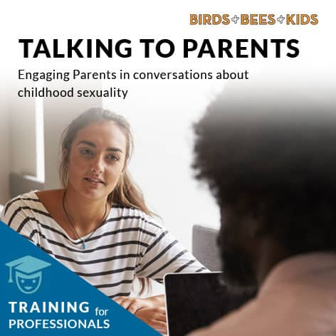 Course: Talking To Parents About Childhood Sexuality