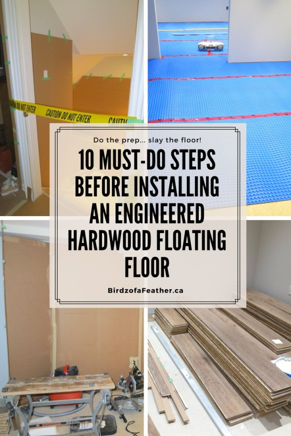 How to do the prep work for an engineered hardwood floating floor installation | # hardwood floor #engineeredhardwood #flooring #flooringinstallation #DIY| BirdzofaFeather.ca