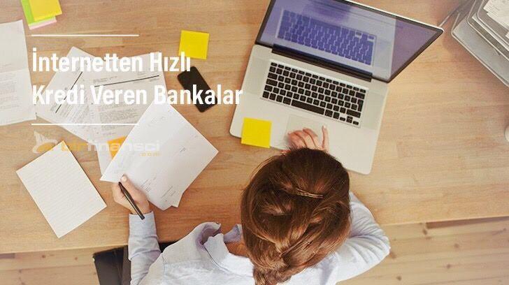 internetten hızlı kredi veren bankalar