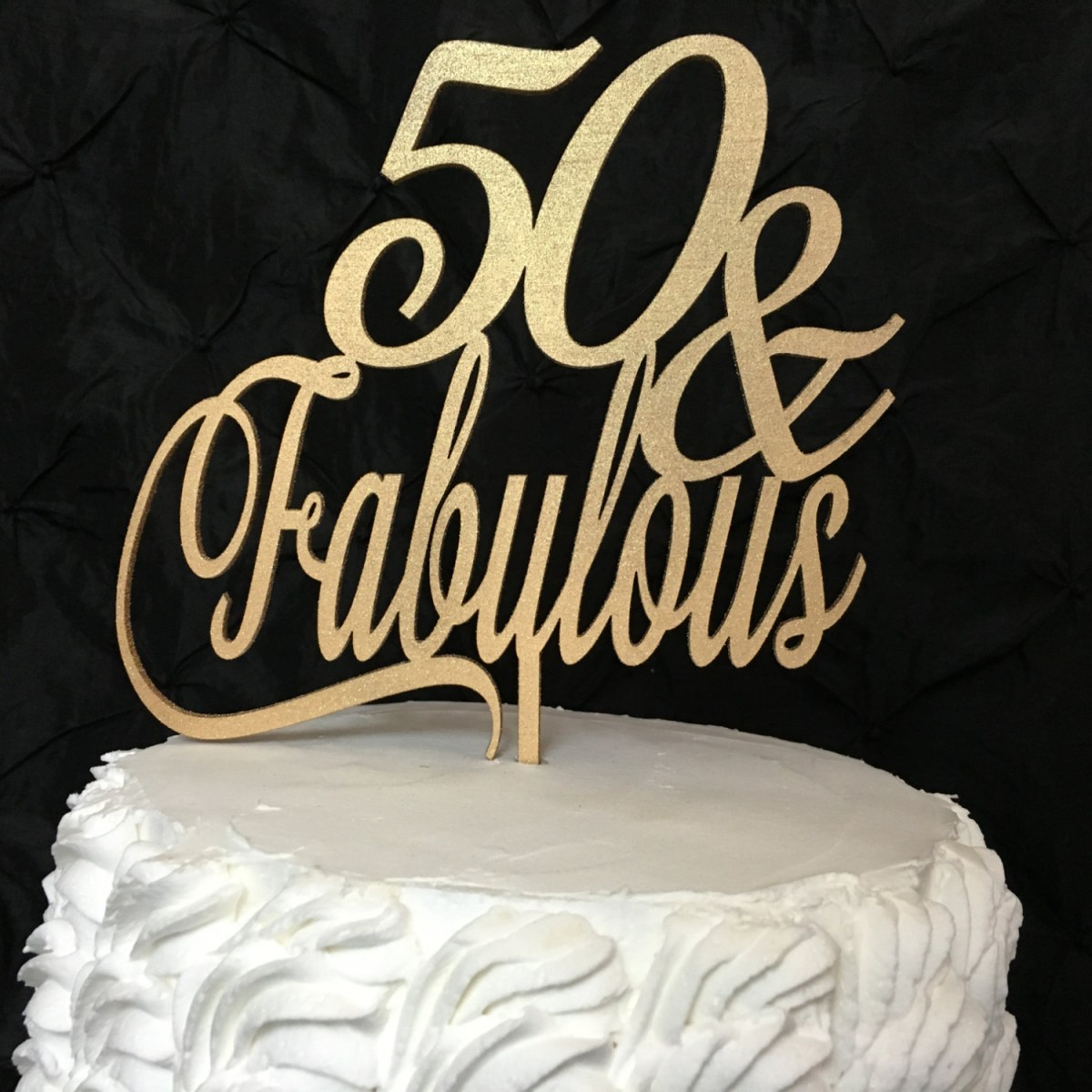 Strange 50 Birthday Cakes 50 Fabulous Cake Topper 50Th Birthday Cake Personalised Birthday Cards Veneteletsinfo