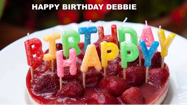 Happy Birthday Deborah Cake Debbie Cakes Pasteles105 Happy Birthday Youtube