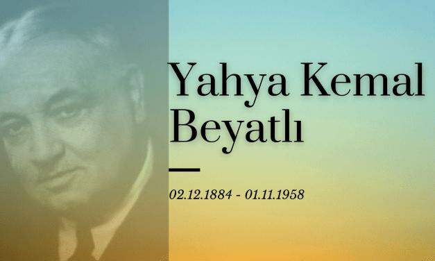 Yahya Kemal Beyatlı | istanbul şairi