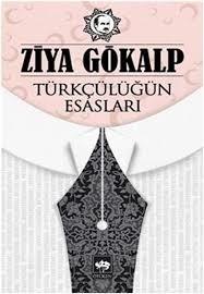 Türkçülüğün Esasları – Ziya Gökalp