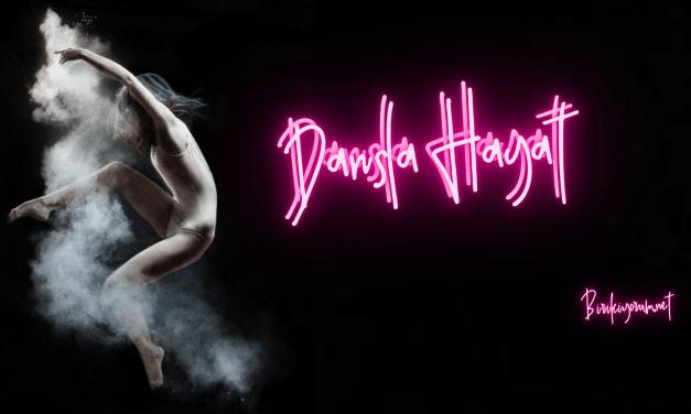Dansla Hayat, Hayatla Dans ve Dansa Davet