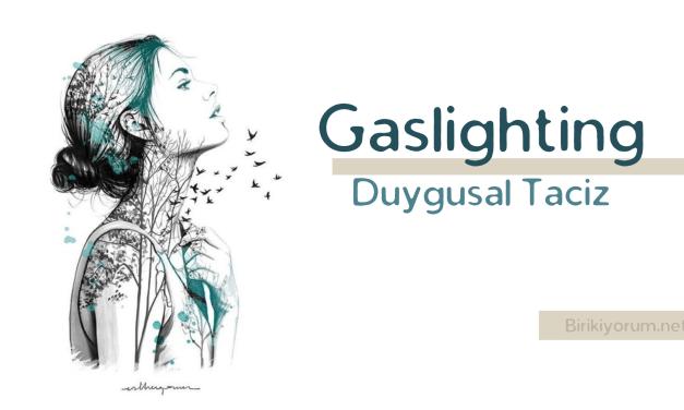 Gaslighting, Sinsi Duygusal Taciz