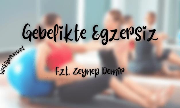 Gebelikte Egzersiz / Üstüne Destan Yazılır