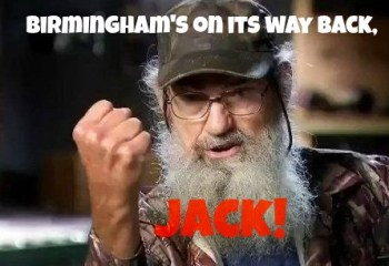 si says birminghams coming back