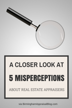 misperceptions about real estate appraisers