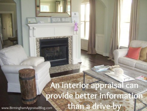 interior appraisal provides better information than drive by