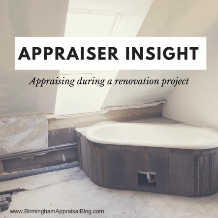 appraising during a renovation project