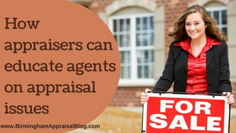 How appraisers can educate agents on appraisal issues
