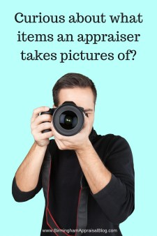 What items an appraiser takes pictures of