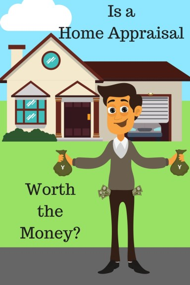 Is a home appraisal worth the money