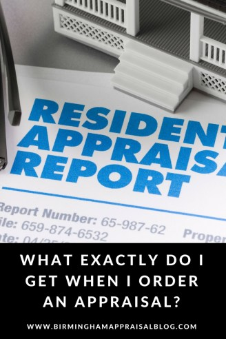 what you get when you order an appraisal