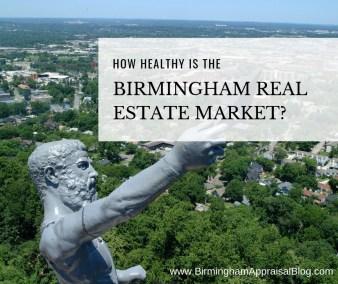 How's Birmingham Real Estate Market