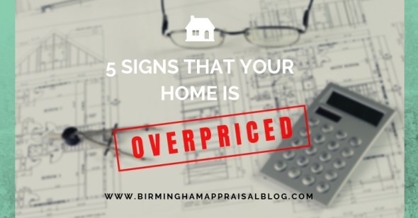 Your Home Is Overpriced