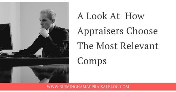 A Look At How Appraisers Choose The Most Relevant Comps