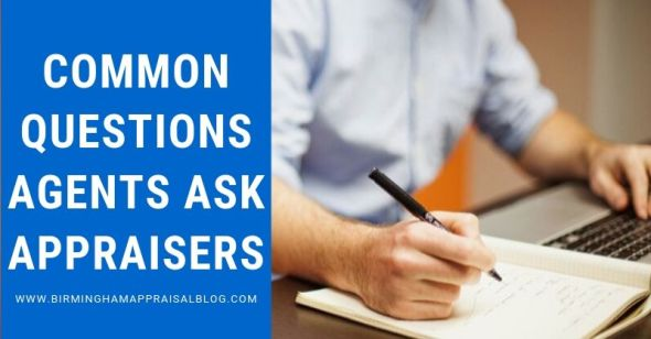 Questions Agents Ask Appraisers