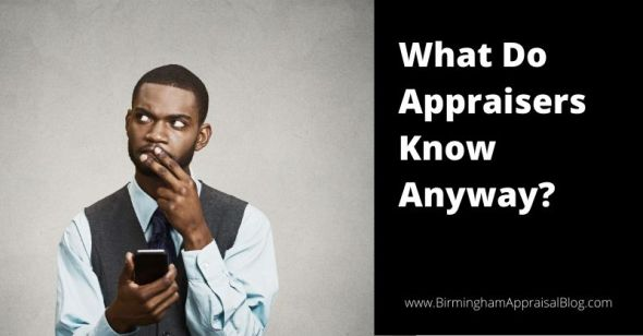 What Do Appraisers Know Anyway