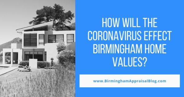 How will Coronavirus Effect Birmingham Home Values