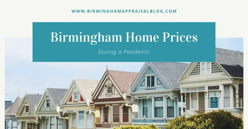 Birmingham Home Prices During The Pandemic