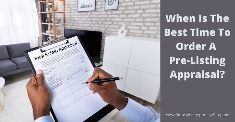When Should I Order a Pre-listing Appraisal