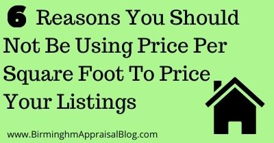 Reasons You Should Not Be Using Price Per Square Foot To Price Your Listings