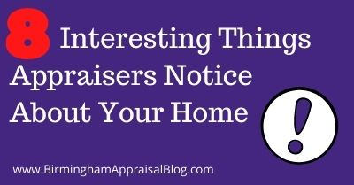 Things Appraisers Notice About Your Home