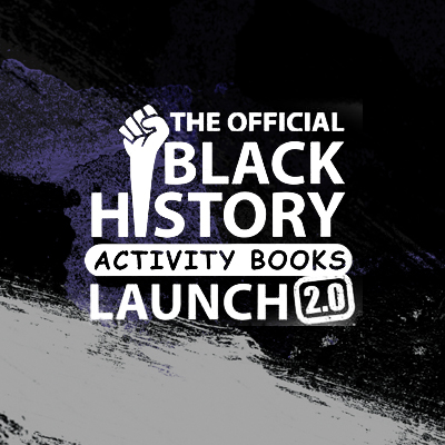 The Black History Activity Books Launch 2.0