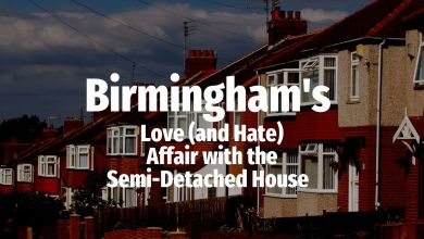 Photo of Birmingham's Love (and Hate) Affair with the Semi-Detached House