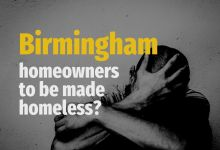 Photo of Birmingham Homeowners to be Made Homeless?