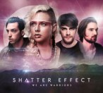 Shatter Effect - We Are Warriors