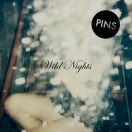 Wild nights - PINS