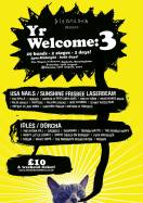 YR Welcmome 3 @ Wagon & Horses / Sat 13th, Sun 14th August
