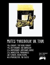 Mutes - Pareidolia / UK tour poster