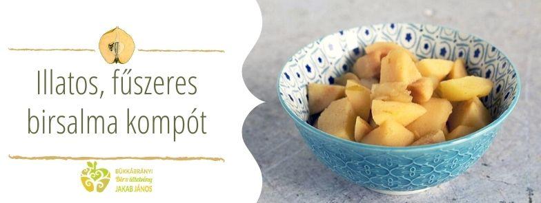 Illatos, fűszeres birsalma kompót, birskompót recept, hatása