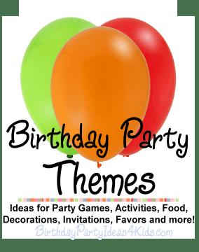 kids party ideas birthday party theme