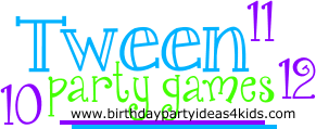 Tween Party Games For 10 11 And 12 Year Olds