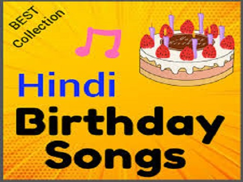 Wish Your Dear Ones With Happy Birthday Song In Hindi With Name