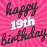 19th Birthday Wishes And Greetings