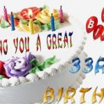 Latest 33rd Birthday Wishes | Happy 33rd Birthday Wishes and Greetings