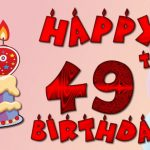 Happy 49th Birthday Wishes | Best 49th Birthday Greetings and Wishes