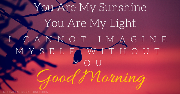 I Wanted To Surprise You With A Good Morning Message And Tell You How Very  Much I Love You. Hope Your Morning Is As Wonderful As You.